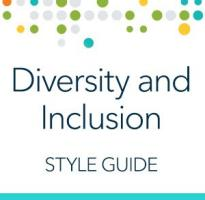 Diversity and Inclusion Style Guide